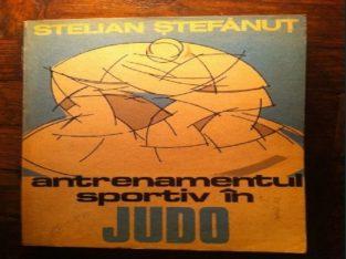 Antrenamentul Sportiv in Judo, Stelian Stefanut 1983