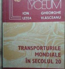 Transporturile mondiale în secolul 20
