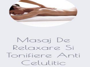 Masaj De Relaxare Si Tonifiere Anti Celulitic