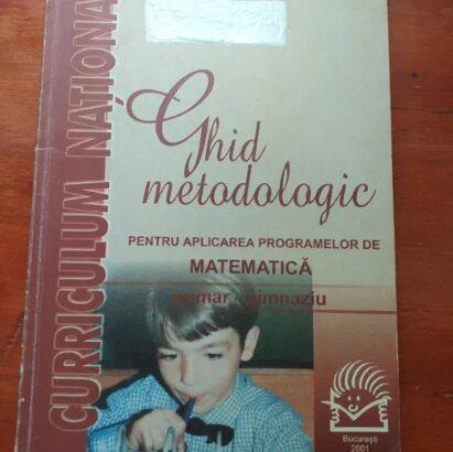 Ghid metodologic – aplicarea programelor de matematica primar-gimnaziu